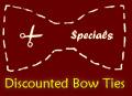Bow Tie Specials